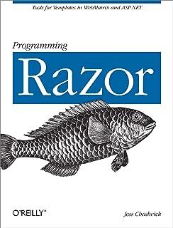 Programming Razor: Tools for Templates in ASP.NET MVC or WebMatrix