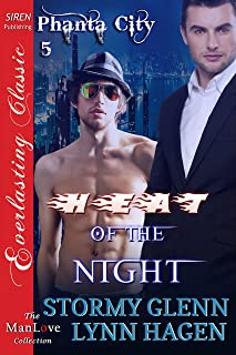 Heat of the Night [Phanta City 5] (Siren Publishing Everlasting Classic ManLove)
