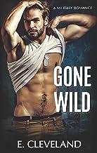 Gone Wild: A Military Romance