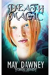 Death Magic (The Veil Chronicles Book 2) Kindle Edition