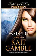 Faking It (Totally Five Star) Kindle Edition