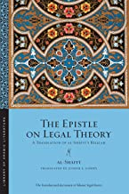 The Epistle on Legal Theory: A Translation of Al-Shafi'i's Risalah (Library of Arabic Literature)