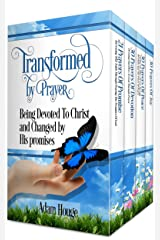 Prayers That Transform Box Set 2:Being Devoted To Christ And Changed By His Promises (4 Prayer Books In 1) Kindle Edition