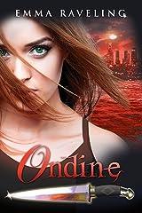 Ondine (Ondine Quartet #0.5) Kindle Edition
