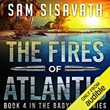 The Fires of Atlantis: Purge of Babylon, Volume 4