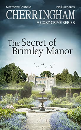 Cherringham - The Secret of Brimley Manor: A Cosy Crime Series (Cherringham: Mystery Shorts Book 34) (English Edition)