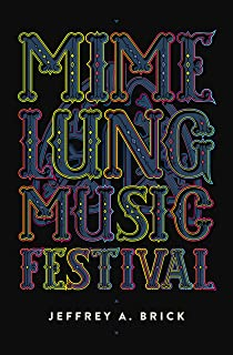 Mime Lung Music Festival (English Edition)