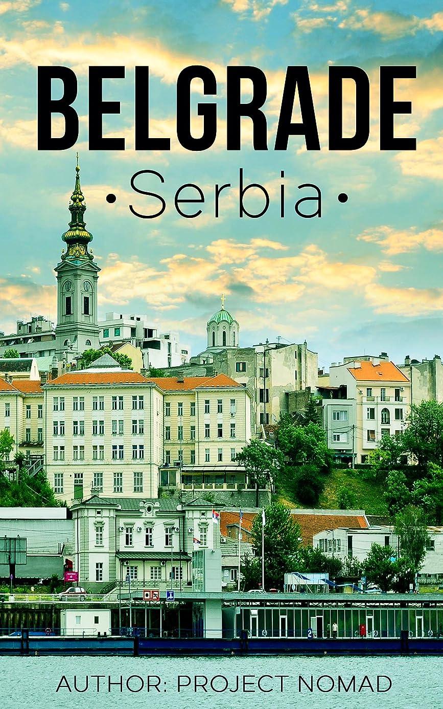 キャップ入植者ウェイトレスBelgrade: A Travel Guide for Your Perfect Belgrade Adventure!: Written by Local Serbian Travel Expert (Belgrade, Belgrade travel guide, Serbian Travel guide, Travel to Serbia) (English Edition)