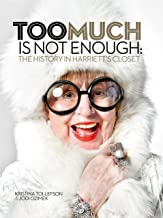 Too Much Is Not Enough: The History In Harriett's Closet