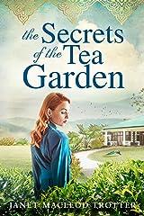 The Secrets of the Tea Garden (The India Tea Book 4) (English Edition) Versión Kindle