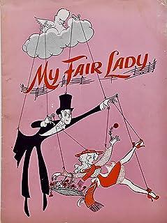 1956-57 - Artcraft Litho Co - My Fair Lady - Vintage Theatre Program - Stars: Brian Aherne/Anne Rogers - A Moss Hart Produ...