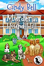 Murder at Hound Hill (Wagging Tail Cozy Mystery Book 8)