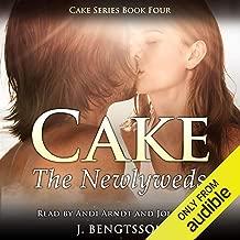 Cake: The Newlyweds: Cake Series, Book 4