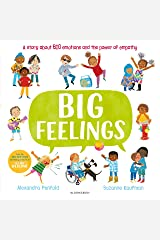 Big Feelings: From the bestselling creators of All Are Welcome Kindle Edition