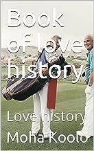 Book of love history: Love history
