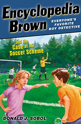 Encyclopedia Brown and the Case of the Soccer Scheme (English Edition)