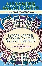 Love Over Scotland: 44 Scotland Street Series (3)