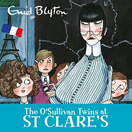 The O'Sullivan Twins at St Clare's: St Clare's, Book 2