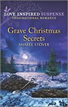 Grave Christmas Secrets (Love Inspired Suspense)