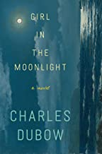 Best girl in the moonlight a novel Reviews