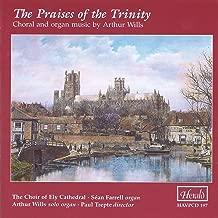 Wills: The Praises of the Trinity