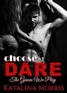 EROTICA Choose Dare: The Games We Play