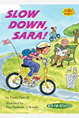 Slow Down, Sara! (Science Solves It! ®) Kindle Edition