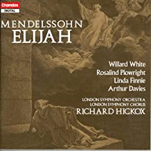 Elijah, Op. 70, MWV A25 (Sung in English): Part II: Aria: Hear ye, Israel (Soprano)