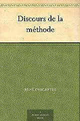 Discours de la méthode (French Edition) eBook Kindle