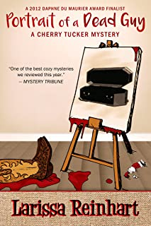 Portrait of a Dead Guy: A Southern Humorous Mystery (A Cherry Tucker Mystery Book 1)