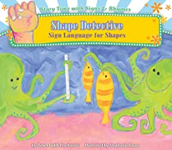Shape Detective: Sign Language for Shapes (Story Time with Signs & Rhymes)