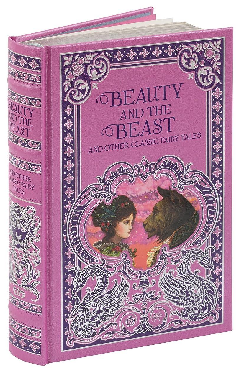 矢アーティスト不足Beauty and the Beast and Other Classic Fairy Tales (Barnes & Noble Omnibus Leatherbound Classics) (Barnes & Noble Leatherbound Classic Collection)