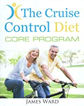 THE CRUISE CONTROL DIET CORE PROGRAM