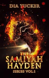 The Samiyah Hayden Series Vol. 1