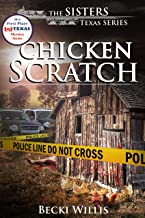 Chicken Scratch (The Sisters, Texas Mystery Series Book 1) (English Edition)