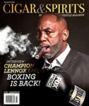 CIGAR & SPIRITS Magazine July August 2019 BOXING CHAMP LENNOX LEWIS Cover