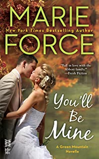 You'll Be Mine: A Green Mountain Novella