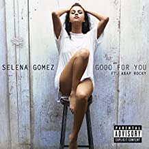 Good For You [Explicit]