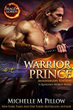 Warrior Prince: A Qurilixen World Novel (Dragon Lords Anniversary Edition)