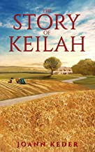 The Story of Keilah (Pepperville Stories)