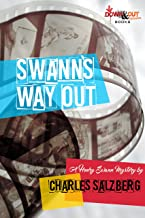 Swann's Way Out: A Henry Swann Mystery