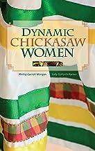 Dynamic Chickasaw Women