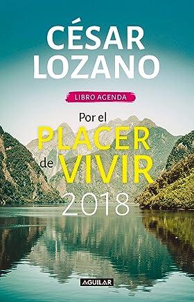 Por el placer de vivir 2018 /  For the Pleasure of Living 2018
