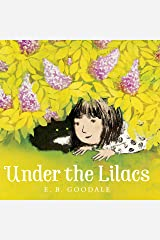Under the Lilacs Kindle Edition