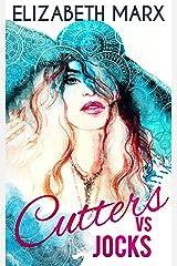 Cutters Vs. Jocks (Chicago Sports Romance) Kindle Edition