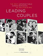 Leading Couples: The most unforgettable screen romances of the studio era