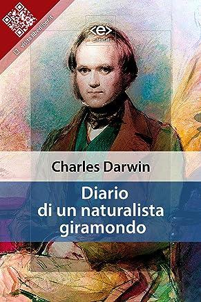 Diario di un naturalista giramondo (Liber Liber)