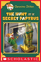 The Hunt for the Secret Papyrus (Geronimo Stilton: Special Edition) Kindle Edition