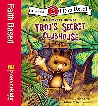 Troo's Secret Clubhouse: Level 2 (I Can Read! / Rainforest Friends)