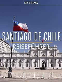 Santiago de Chile Reiseführer (German Edition)